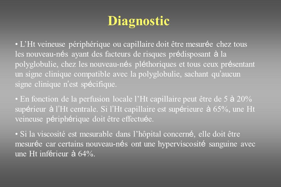 Diagnostic LHt veineuse périphérique ou capillaire doit être mesur é e chez tous les nouveau-n é s ayant des facteurs de risques pr é disposant à la p