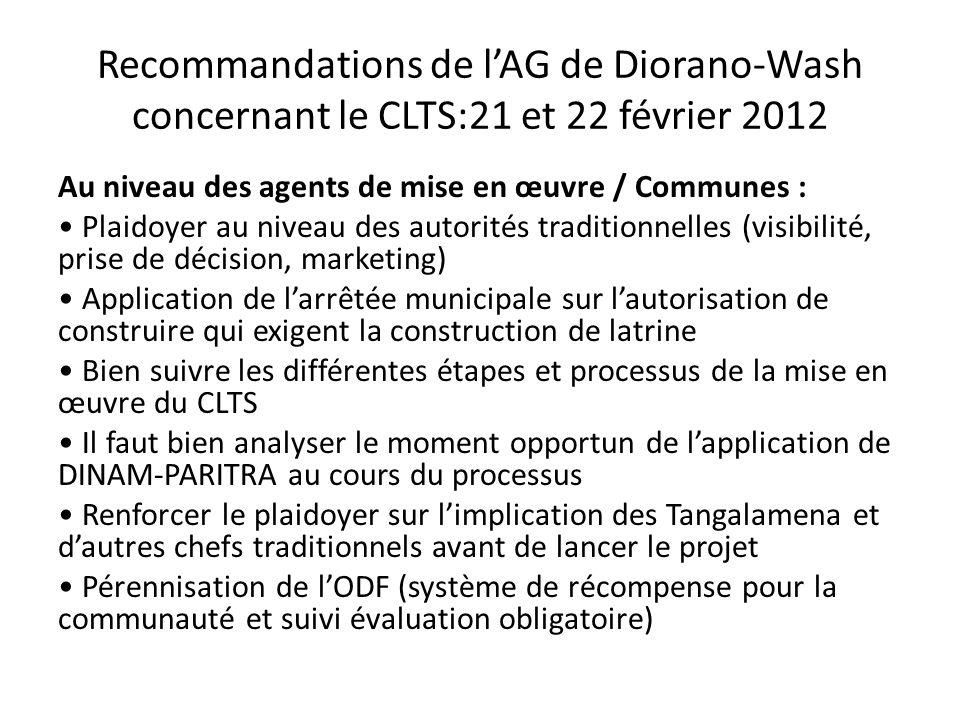 Recommandations de lAG de Diorano-Wash concernant le CLTS:21 et 22 février 2012 Au niveau des agents de mise en œuvre / Communes : Plaidoyer au niveau