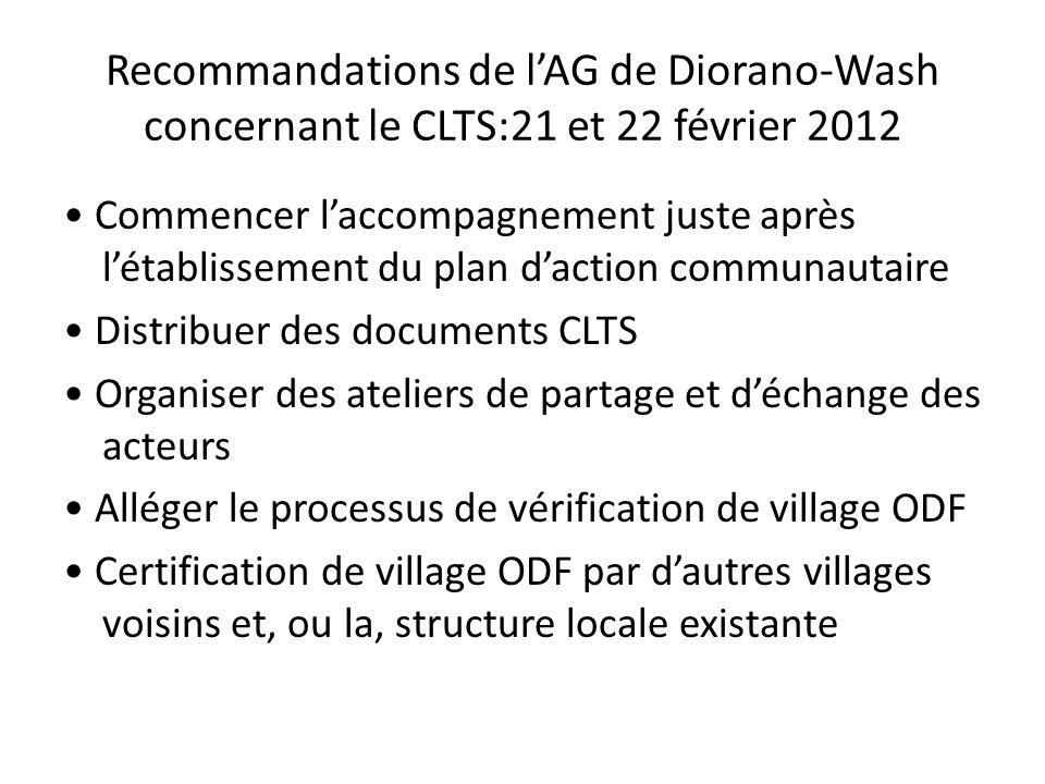 Recommandations de lAG de Diorano-Wash concernant le CLTS:21 et 22 février 2012 Commencer laccompagnement juste après létablissement du plan daction c