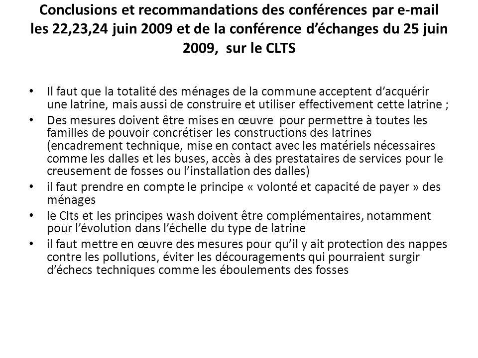 Conclusions et recommandations des conférences par e-mail les 22,23,24 juin 2009 et de la conférence déchanges du 25 juin 2009, sur le CLTS Il faut qu