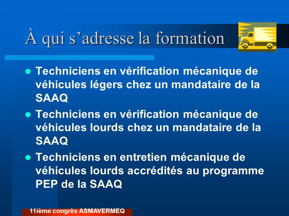À qui sadresse la formation Techniciens en vérification mécanique de véhicules légers chez un mandataire de la SAAQ Techniciens en vérification mécani