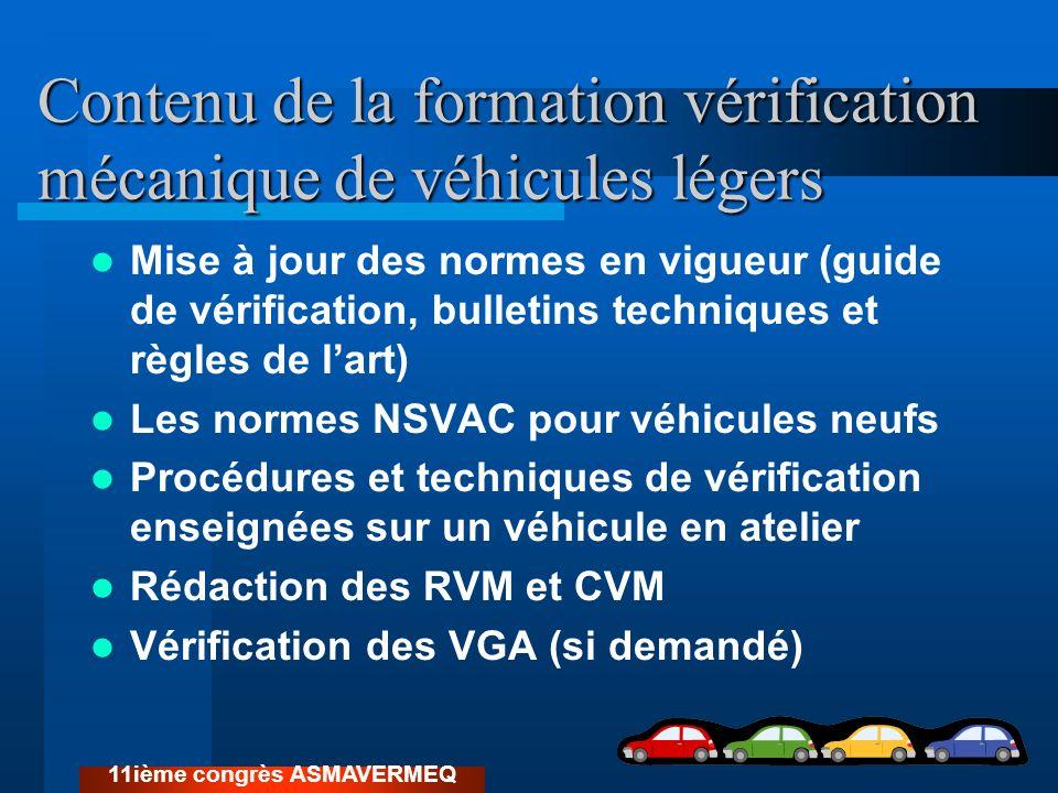 Contenu de la formation vérification mécanique de véhicules légers Mise à jour des normes en vigueur (guide de vérification, bulletins techniques et r