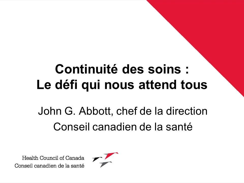 Continuité des soins : Le défi qui nous attend tous John G.