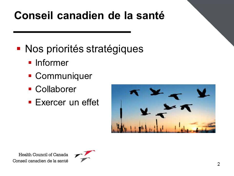 2 Nos priorités stratégiques Informer Communiquer Collaborer Exercer un effet