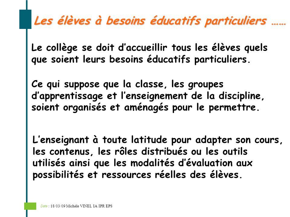 Les élèves à besoins éducatifs particuliers …… Le collège se doit daccueillir tous les élèves quels que soient leurs besoins éducatifs particuliers. C