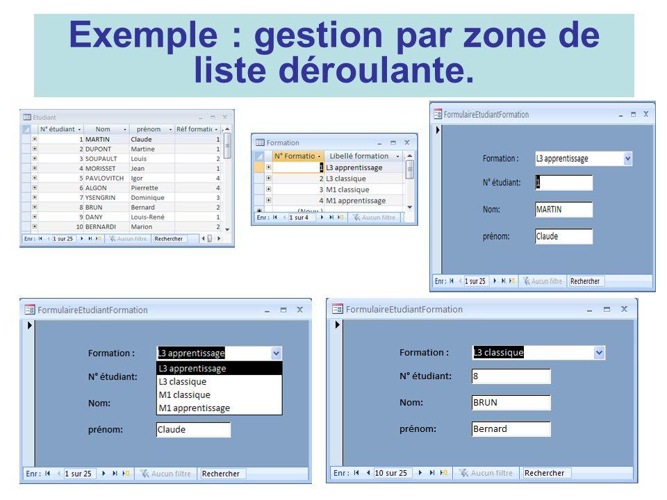 11 Exemple : gestion par zone de liste déroulante.