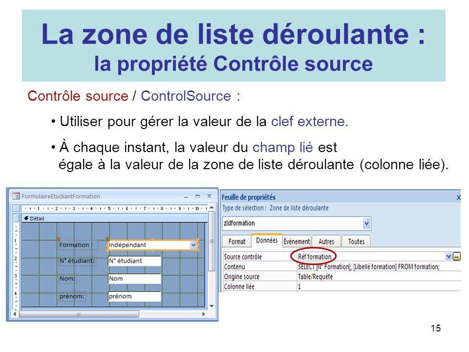 15 Contrôle source / ControlSource : Utiliser pour gérer la valeur de la clef externe. À chaque instant, la valeur du champ lié est égale à la valeur