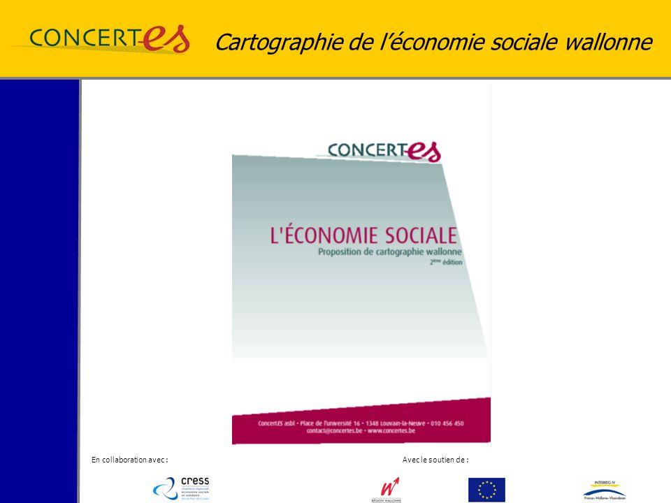 En collaboration avec : Avec le soutien de : Cartographie de léconomie sociale wallonne