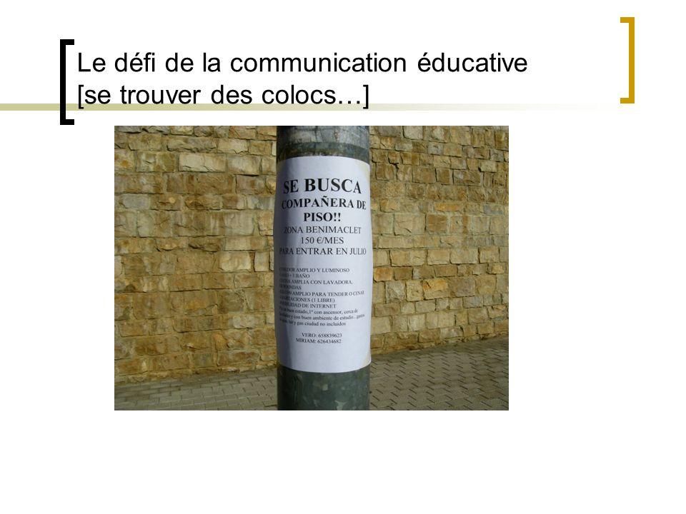 Le défi de la communication éducative [se trouver des colocs…]