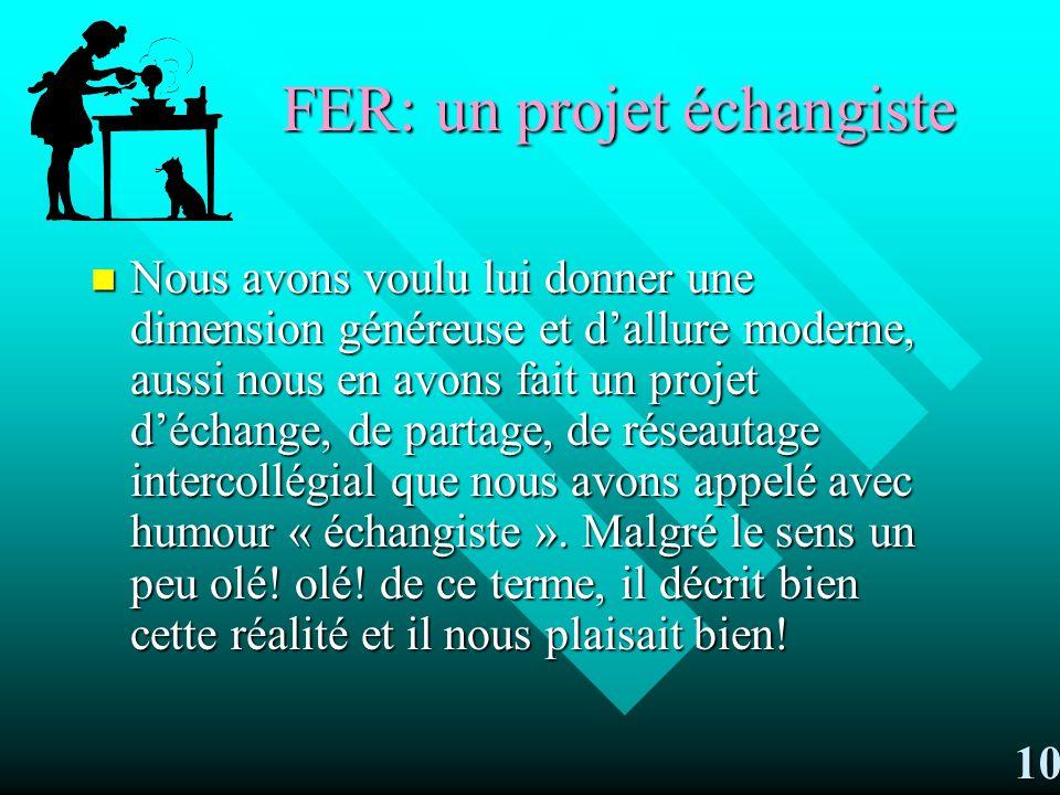 Un projet échangiste…!!! Un projet de réseautage et de partage 9