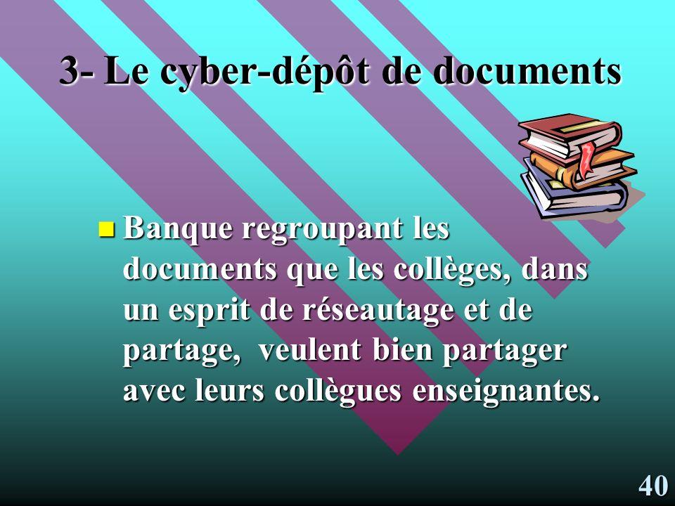 2- LE CYBER-RÉPERTOIRE DE SITES ET DOBJETS PÉDAGOGIQUES Banque Banque internationale, développée à partir dun clone de lISEF.
