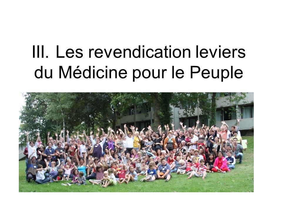 III. Les revendication leviers du Médicine pour le Peuple