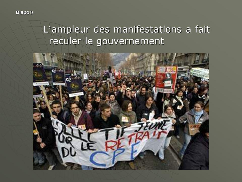 Diapo 9 L ampleur des manifestations a fait reculer le gouvernement