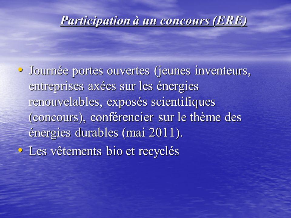 Journée portes ouvertes (jeunes inventeurs, entreprises axées sur les énergies renouvelables, exposés scientifiques (concours), conférencier sur le thème des énergies durables (mai 2011).