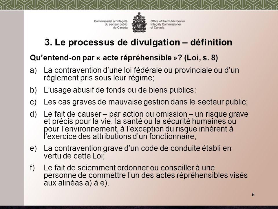 3. Le processus de divulgation – définition Quentend-on par « acte répréhensible ».