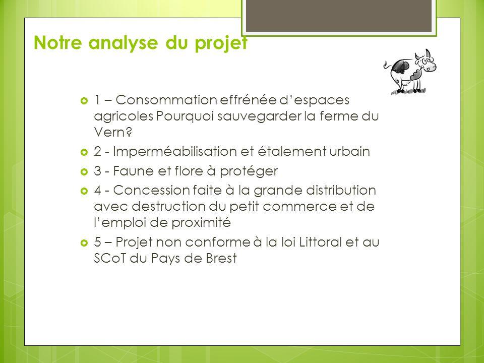 Notre analyse du projet 1 – Consommation effrénée despaces agricoles Pourquoi sauvegarder la ferme du Vern.
