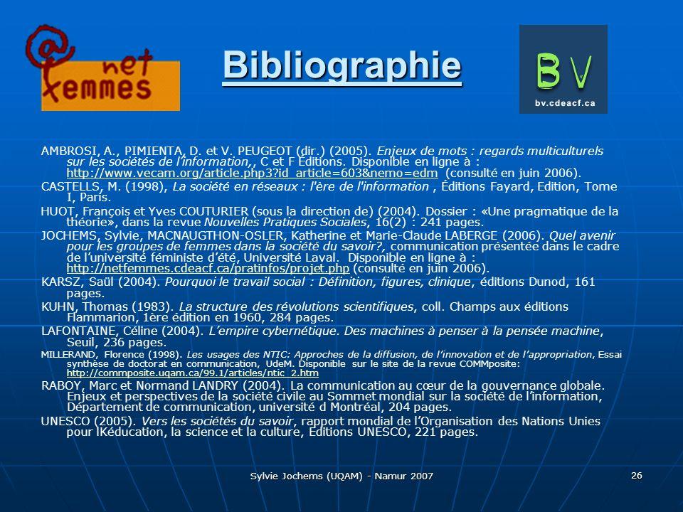 Sylvie Jochems (UQAM) - Namur 2007 26 Bibliographie AMBROSI, A., PIMIENTA, D.