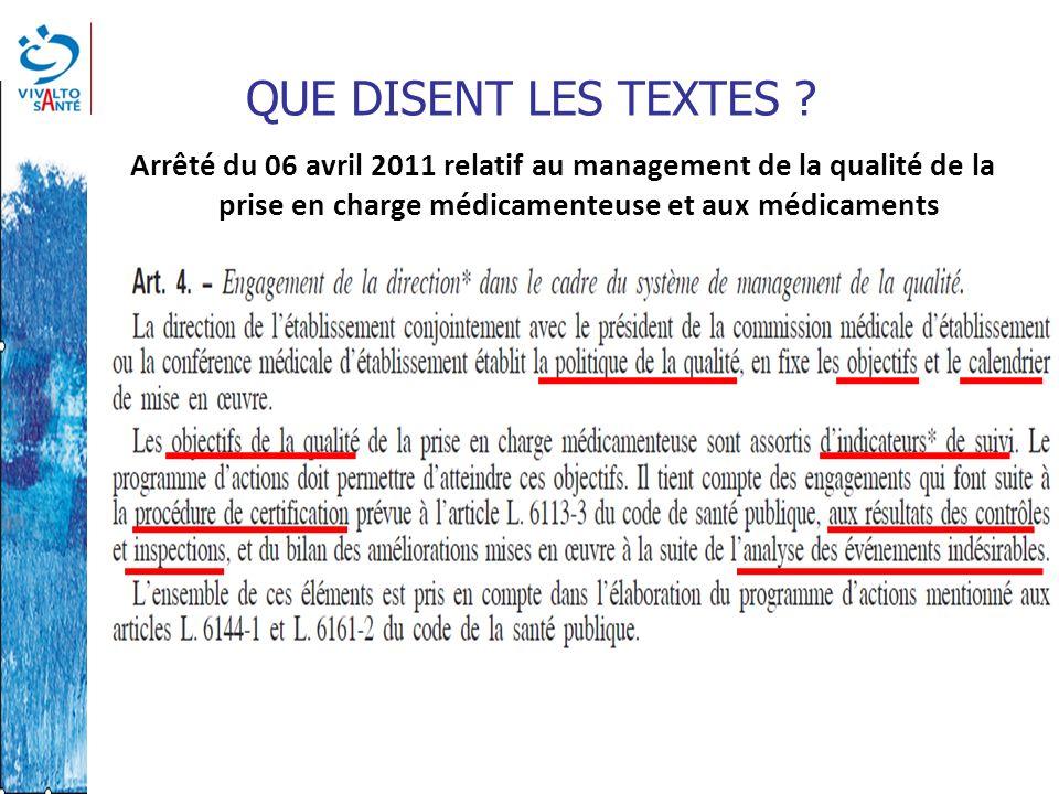 QUE DISENT LES TEXTES Circulaire n°DGOS/PF2/2012/72 du 14 février 2012 relatif au management de la qualité de la prise en charge médicamenteuse dans les établissements de santé