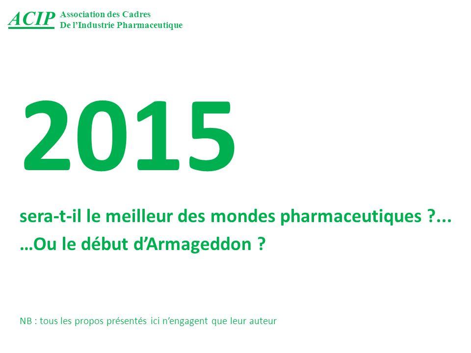 2015 sera-t-il le meilleur des mondes pharmaceutiques ...