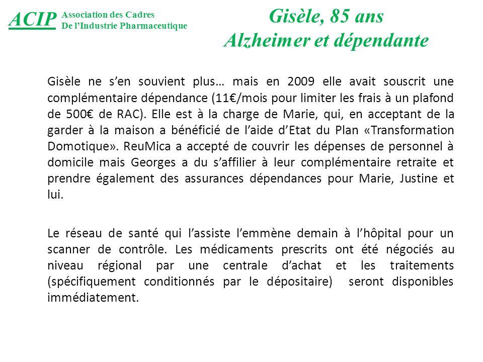 Gisèle ne sen souvient plus… mais en 2009 elle avait souscrit une complémentaire dépendance (11/mois pour limiter les frais à un plafond de 500 de RAC).