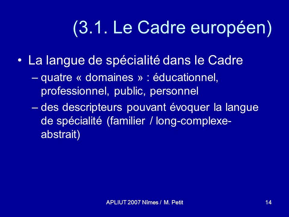 APLIUT 2007 Nîmes / M. Petit14 (3.1.