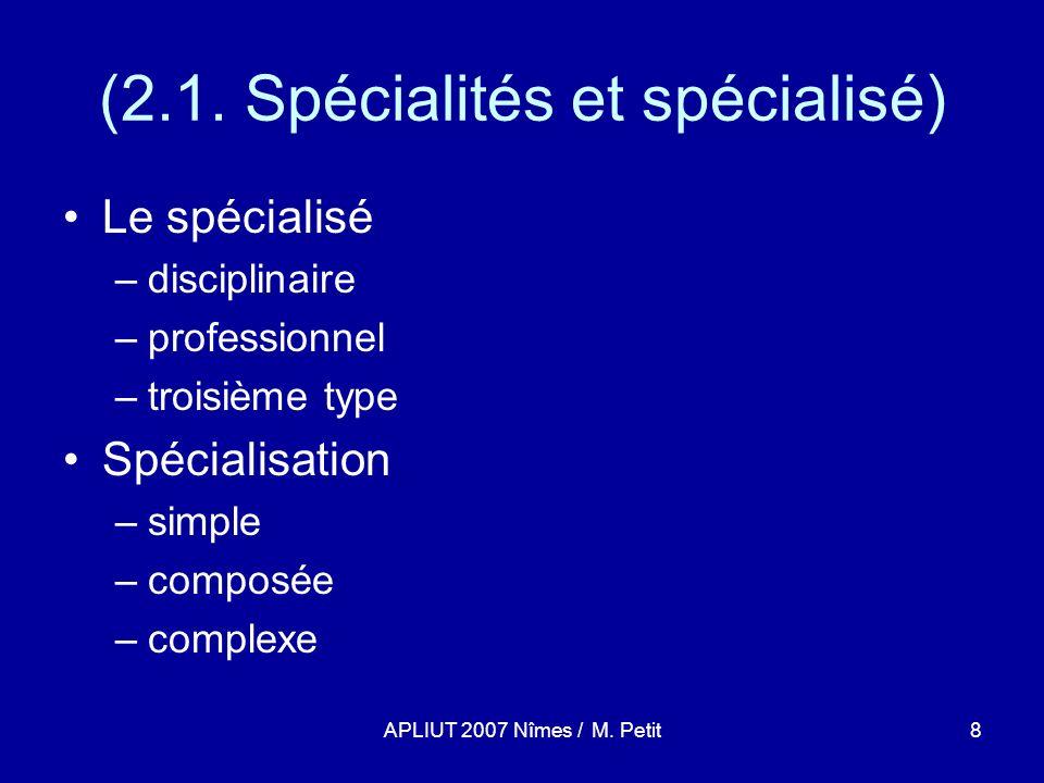 APLIUT 2007 Nîmes / M.Petit19 (3.2.