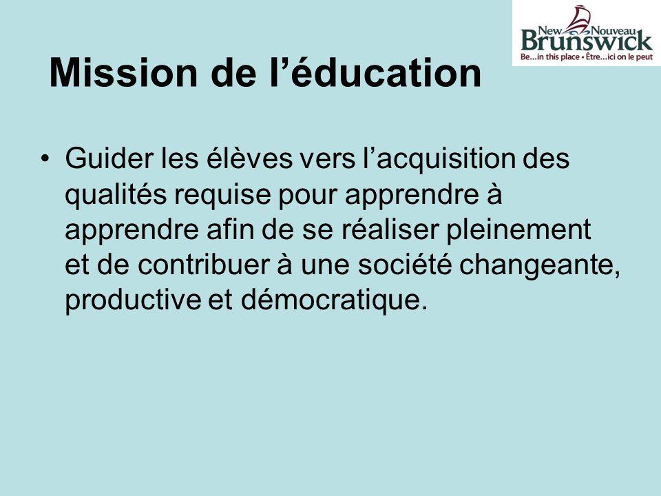 Mission de léducation Guider les élèves vers lacquisition des qualités requise pour apprendre à apprendre afin de se réaliser pleinement et de contrib