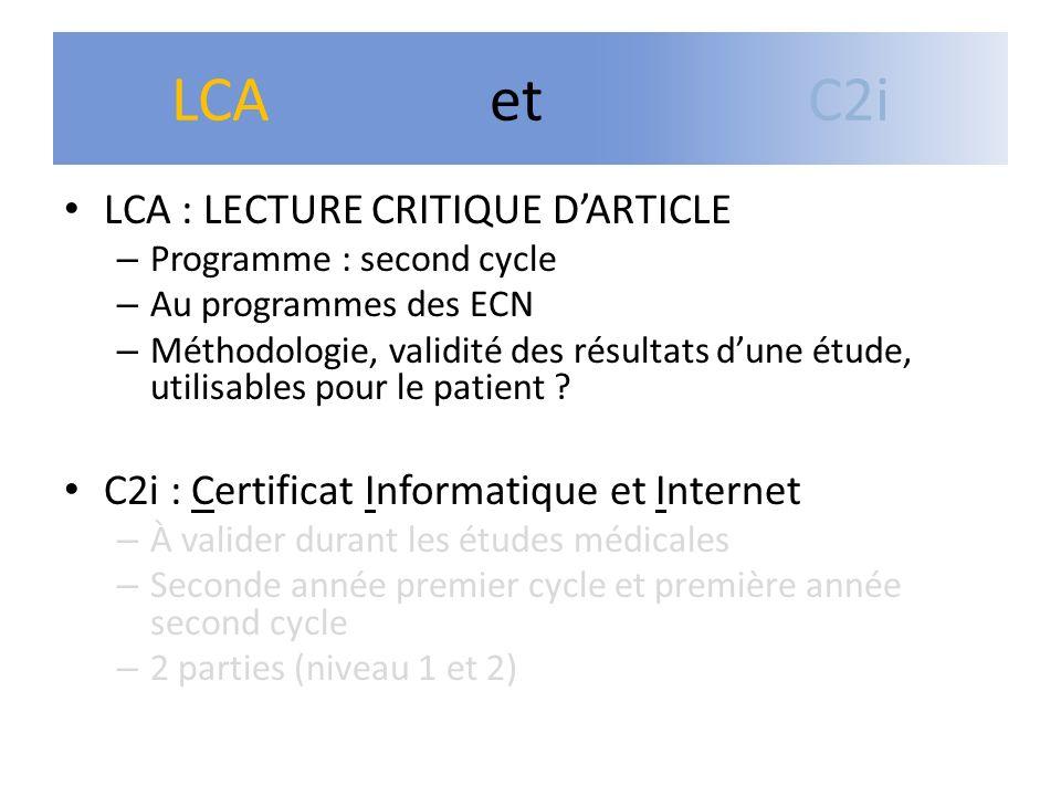 LCA : LECTURE CRITIQUE DARTICLE – Programme : second cycle – Au programmes des ECN – Méthodologie, validité des résultats dune étude, utilisables pour