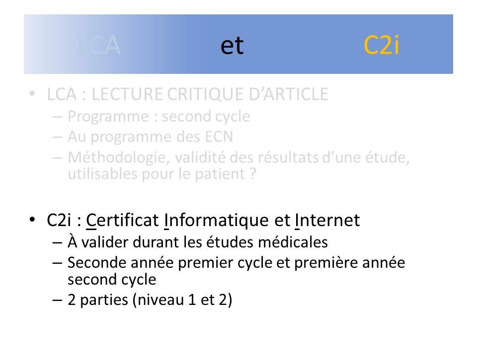LCA : LECTURE CRITIQUE DARTICLE – Programme : second cycle – Au programme des ECN – Méthodologie, validité des résultats dune étude, utilisables pour