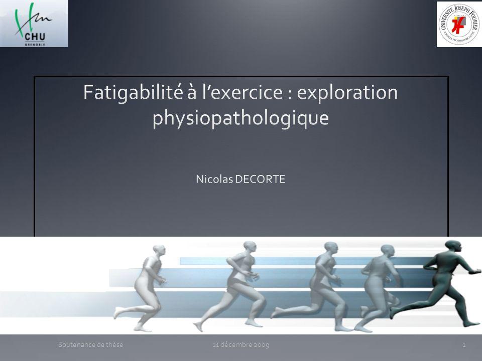 Contribution personnelle 11 décembre 200952Soutenance de thèse Résultats Fonction musculaire avant et après ES : Le groupe « contrôle » Ergo seul na pas de modification des mesures de la fonction musculaire.