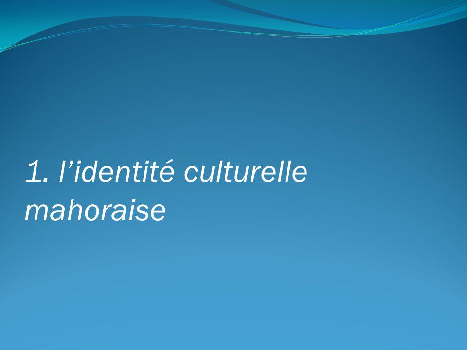 1. lidentité culturelle mahoraise