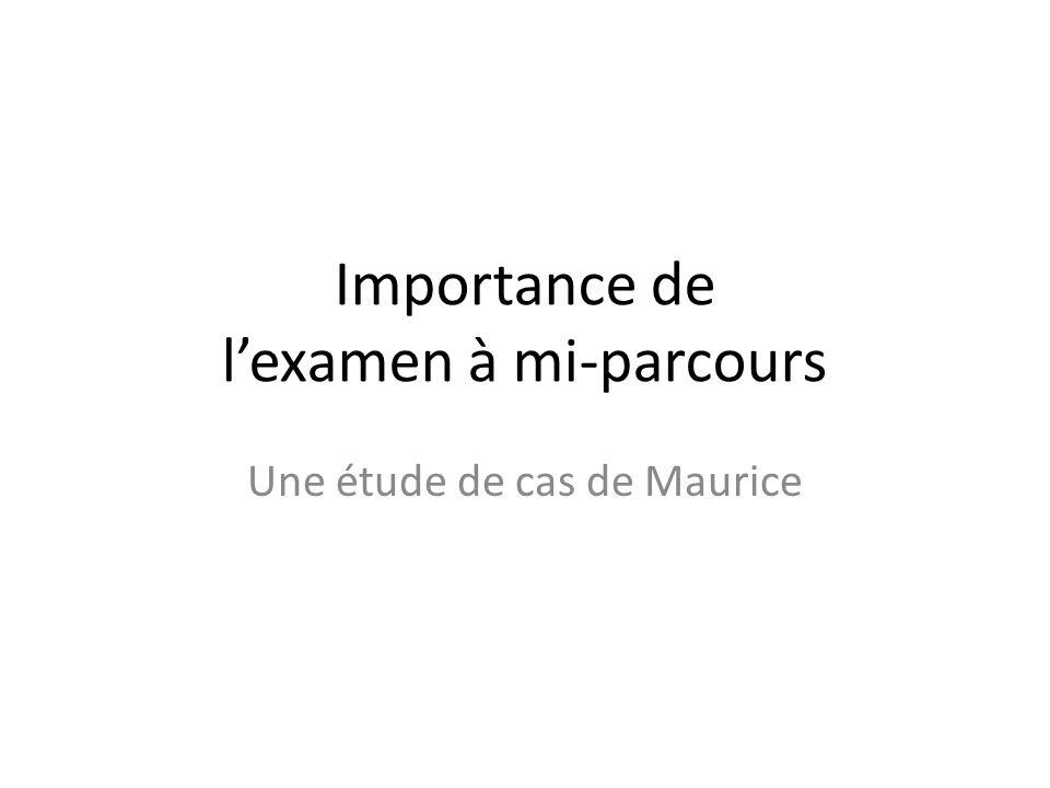 Importance de lexamen à mi-parcours Une étude de cas de Maurice