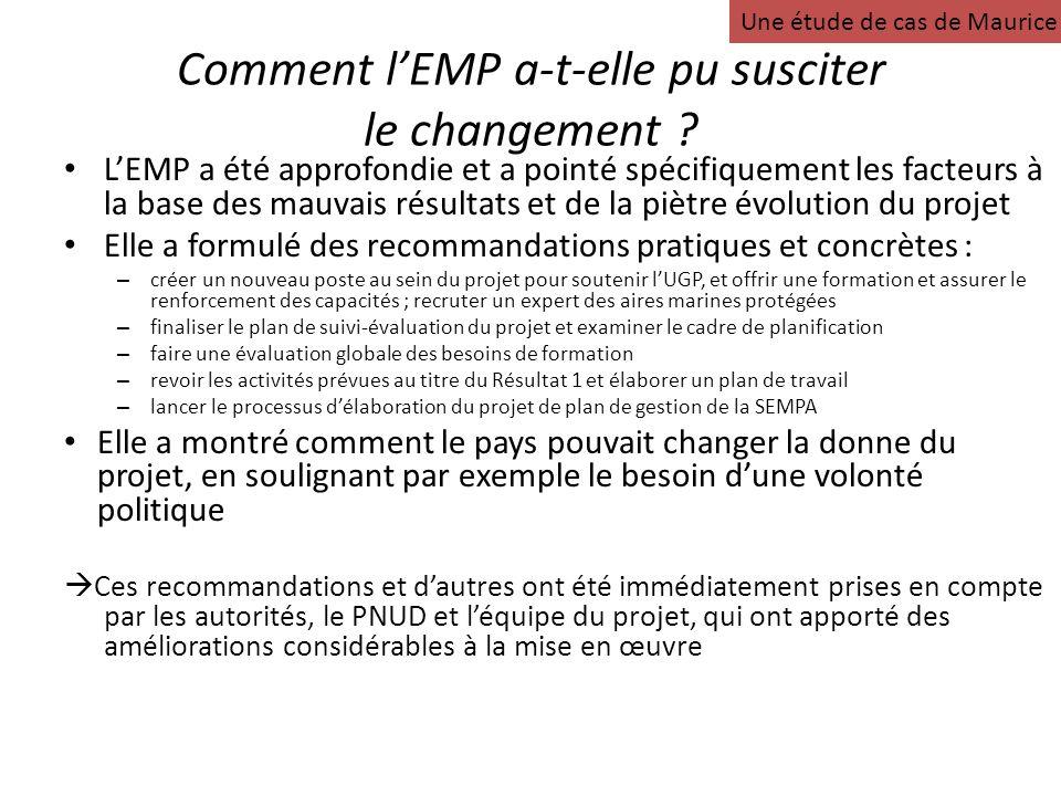 Comment lEMP a-t-elle pu susciter le changement ? LEMP a été approfondie et a pointé spécifiquement les facteurs à la base des mauvais résultats et de