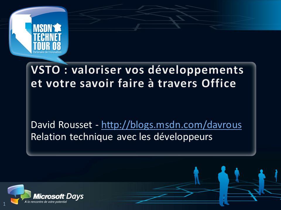 1 David Rousset - http://blogs.msdn.com/davroushttp://blogs.msdn.com/davrous Relation technique avec les développeurs