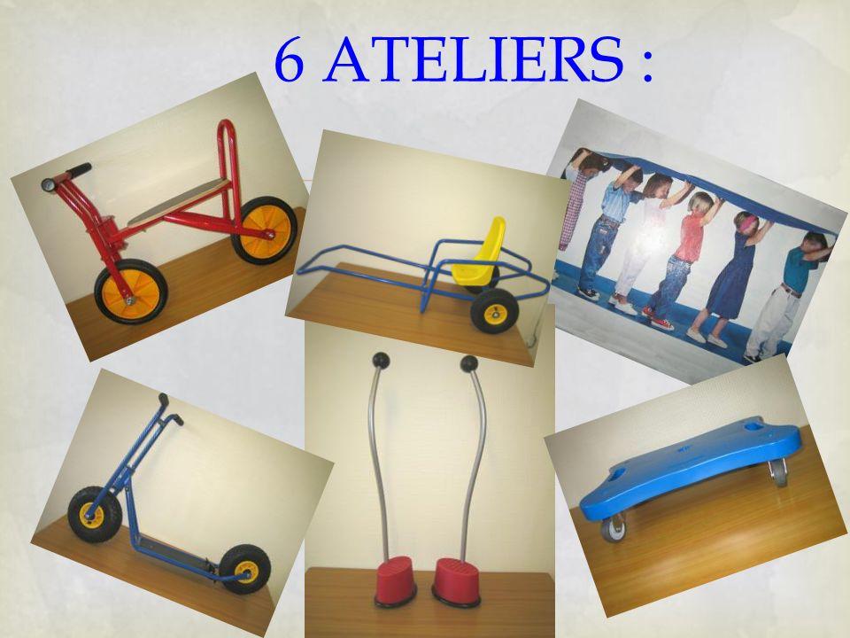 6 ATELIERS :