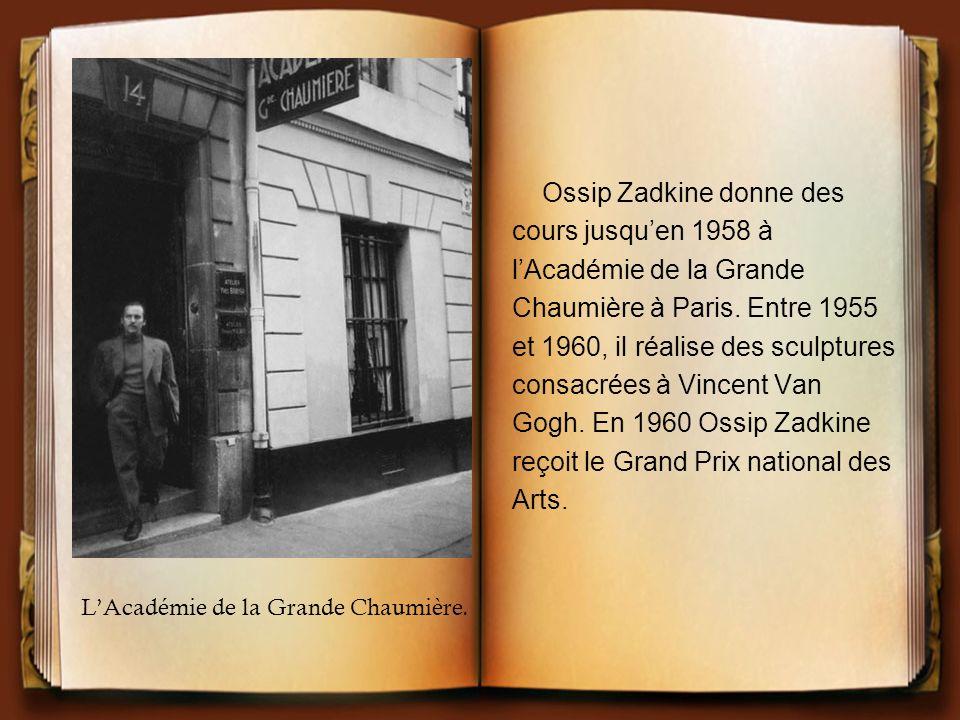 Ossip Zadkine donne des cours jusquen 1958 à lAcadémie de la Grande Chaumière à Paris. Entre 1955 et 1960, il réalise des sculptures consacrées à Vinc