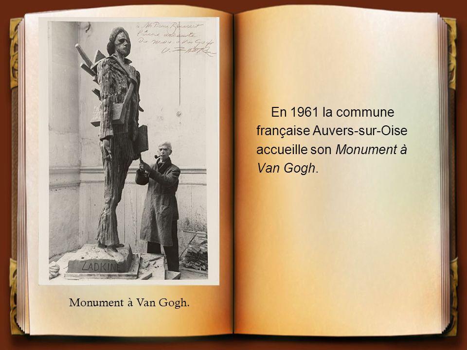 En 1961 la commune française Auvers-sur-Oise accueille son Monument à Van Gogh. Monument à Van Gogh.