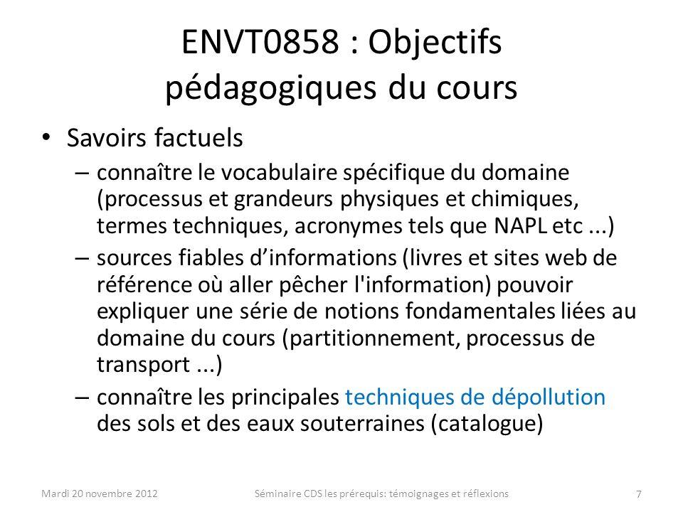ENVT0858 : Objectifs pédagogiques du cours Savoirs factuels – connaître le vocabulaire spécifique du domaine (processus et grandeurs physiques et chim