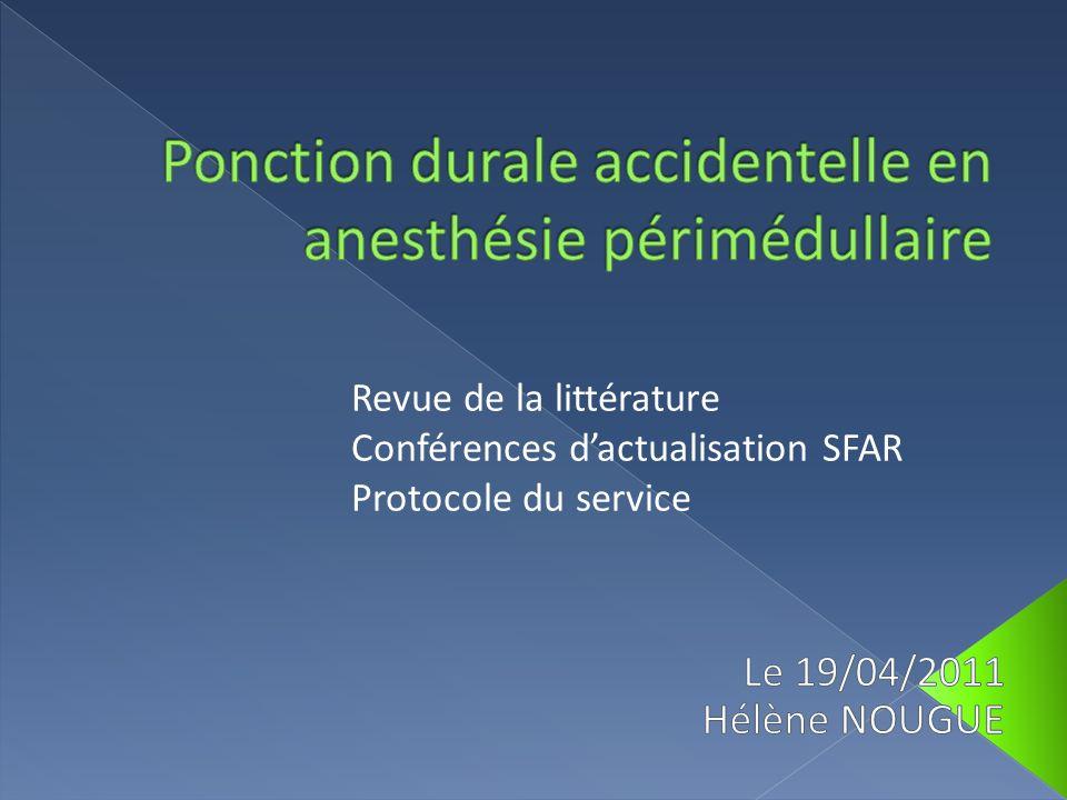 Revue de la littérature Conférences dactualisation SFAR Protocole du service