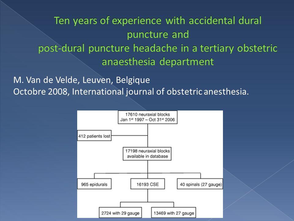 M. Van de Velde, Leuven, Belgique Octobre 2008, International journal of obstetric anesthesia.