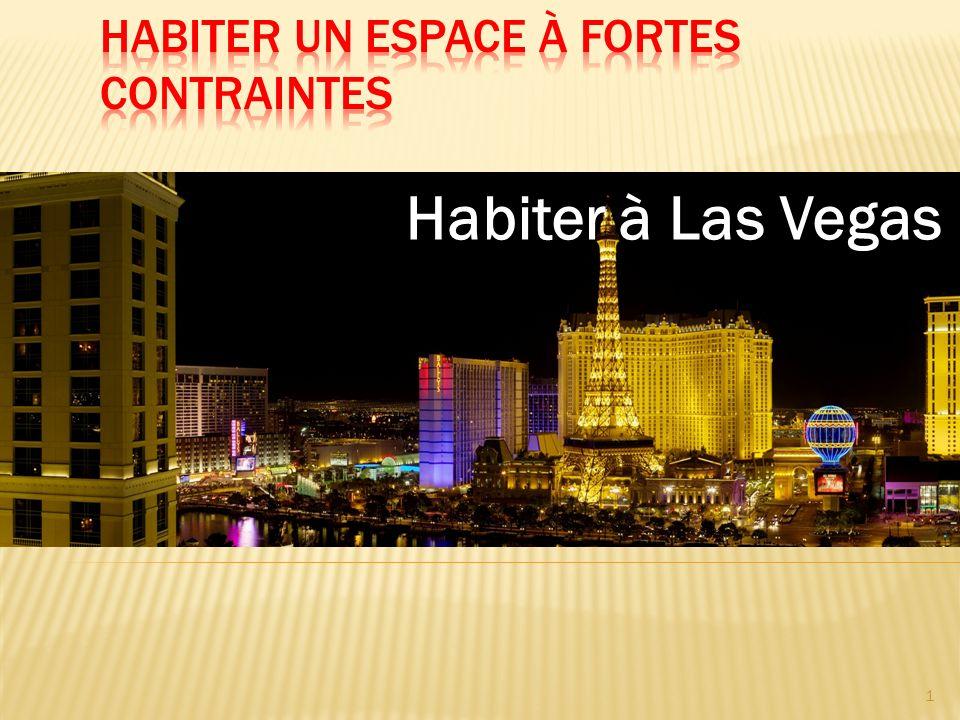 1 Habiter à Las Vegas