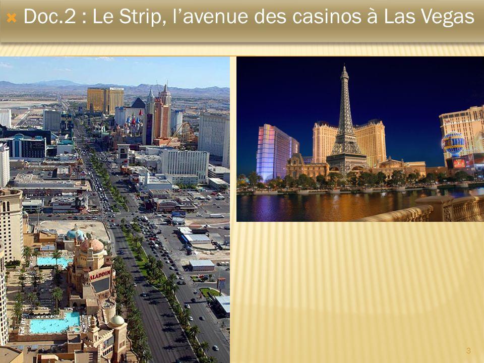 3 Doc.2 : Le Strip, lavenue des casinos à Las Vegas