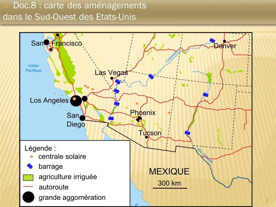 8 Doc.8 : carte des aménagements dans le Sud-Ouest des Etats-Unis Doc.8 : carte des aménagements dans le Sud-Ouest des Etats-Unis