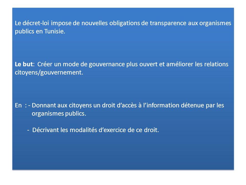 Le décret-loi impose de nouvelles obligations de transparence aux organismes publics en Tunisie. Le but: Créer un mode de gouvernance plus ouvert et a