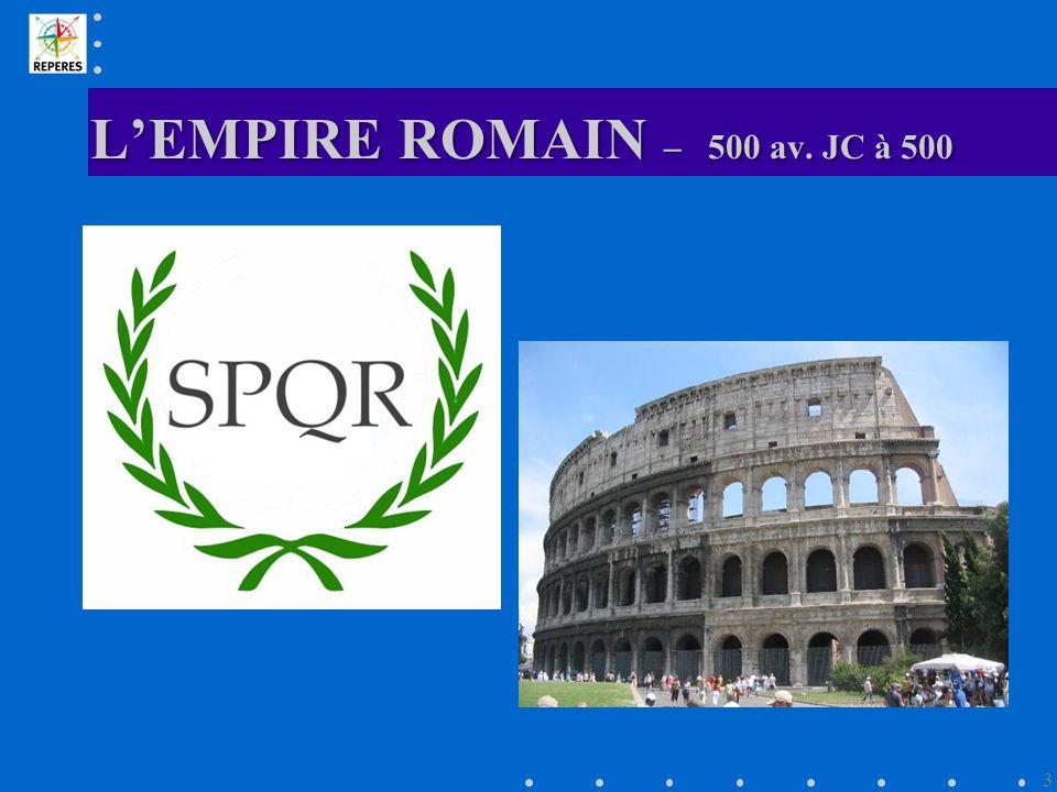 LEMPIRE ROMAIN – 500 av. JC à 500 3