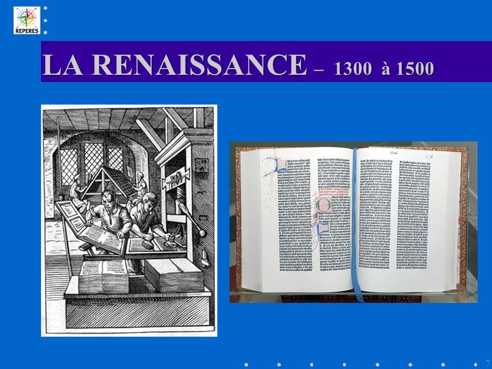 LA RENAISSANCE – 1300 à 1500 7