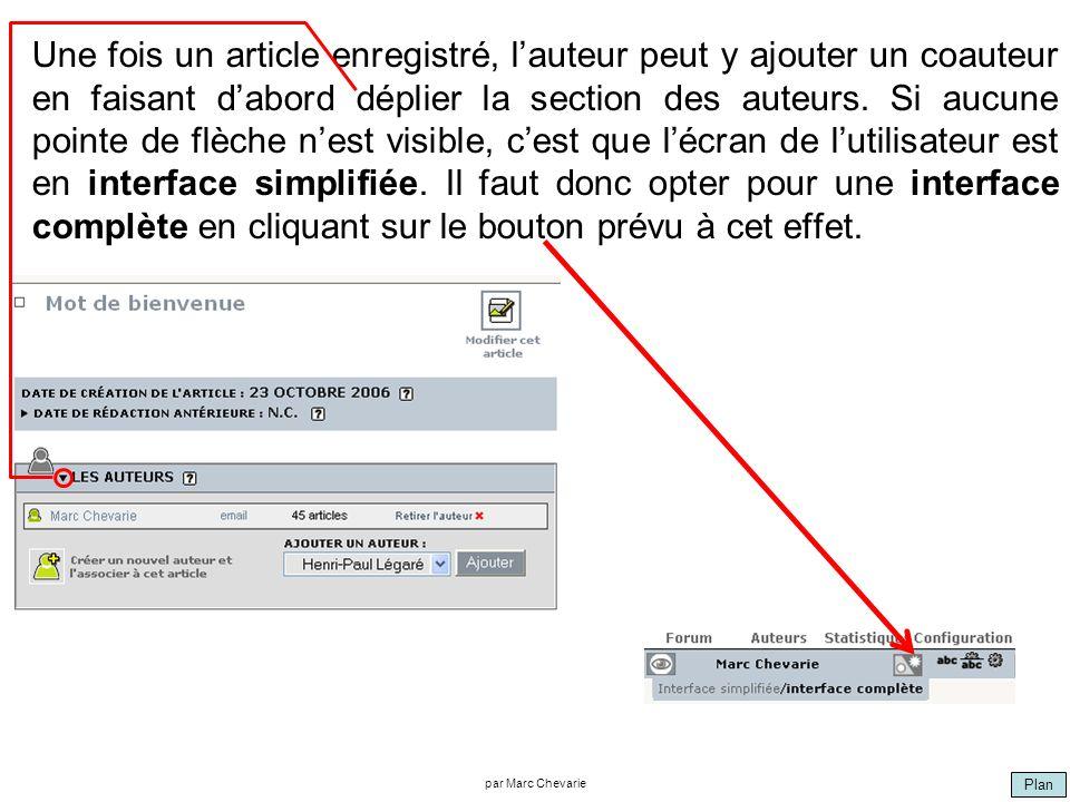 Plan par Marc Chevarie Une fois un article enregistré, lauteur peut y ajouter un coauteur en faisant dabord déplier la section des auteurs. Si aucune