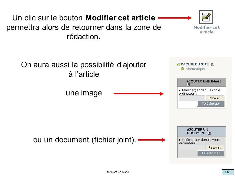 Plan par Marc Chevarie Un clic sur le bouton Modifier cet article permettra alors de retourner dans la zone de rédaction. On aura aussi la possibilité