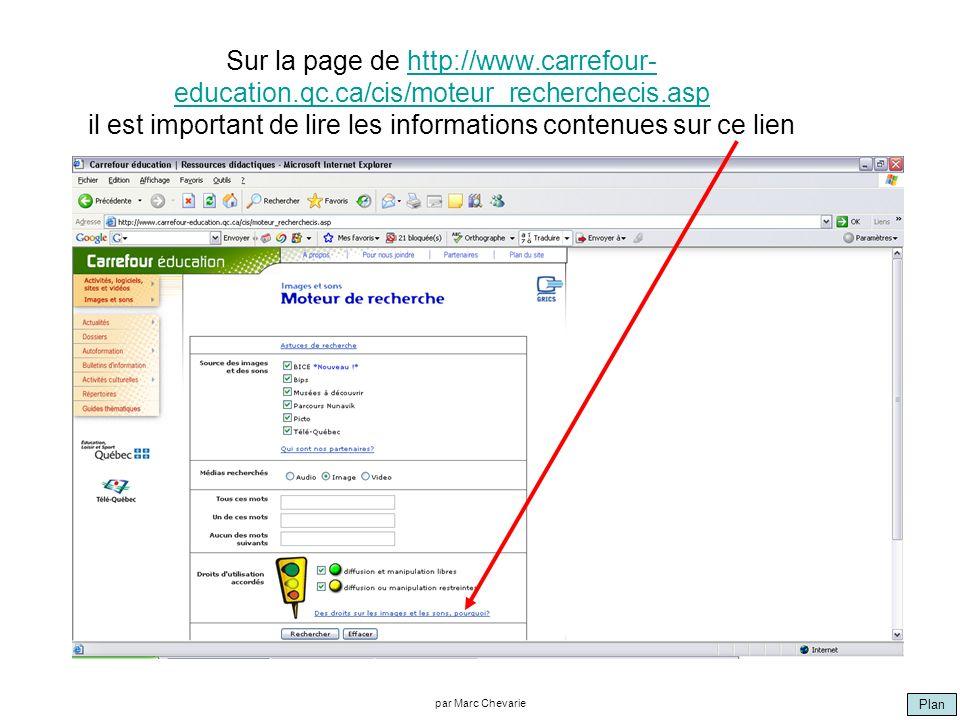Plan par Marc Chevarie Sur la page de http://www.carrefour- education.qc.ca/cis/moteur_recherchecis.asp il est important de lire les informations cont