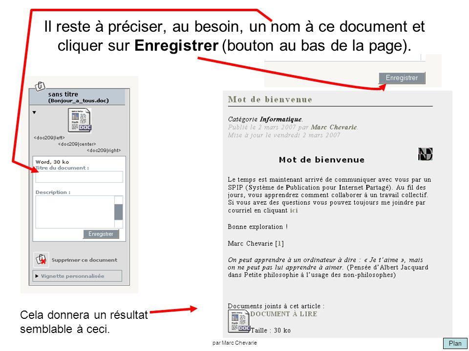 Plan par Marc Chevarie Il reste à préciser, au besoin, un nom à ce document et cliquer sur Enregistrer (bouton au bas de la page). Cela donnera un rés